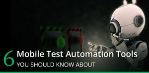 Mobile Test Automation Tools